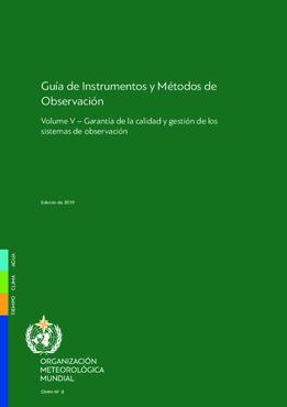 2018 - Volumen V: Garantía de la calidad y gestión de los sistemas de observación - application/pdf