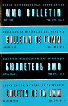 WMO Bulletin, Volume XVII, No  3: July 1968