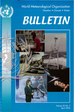WMO Bulletin, Volume 53, No  2: April 2004