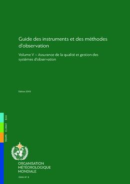 2018 - Volume V: Assurance de la qualité et gestion des systèmes d'observation - application/pdf